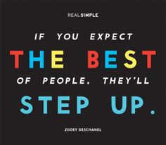 This is so true-I absolutely believe this and have seen this throughout my career! The Real Simple Daily Thought