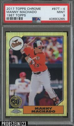 096adf451 2017 Topps Chrome 1987 Manny Machado Baltimore Orioles PSA 9 MINT