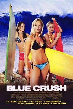 Blue Crush Directed by John Stockwell. With Kate Bosworth, Michelle Rodriguez, Matthew Davis, Sanoe Lake. As a hard-core surfer girl prepares for a big competition, she finds herself falling for a football player. Michelle Rodriguez, Matthew Davis, Good Girl, Blue Crush Movie, Surf Movies, Girly Movies, Teen Movies, Drama Movies, Chick Flicks