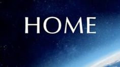 HOME DOCUMENTARY (YouTube) - wasn't able to link for play, but watch it! The Earth Is SUPER EPICNESS!!!