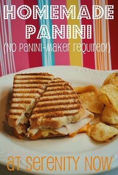 YUM! Panini without a panini maker! :)  I've been doing this for two years and they taste great! I love my chicken, basil and provolone panini :-D