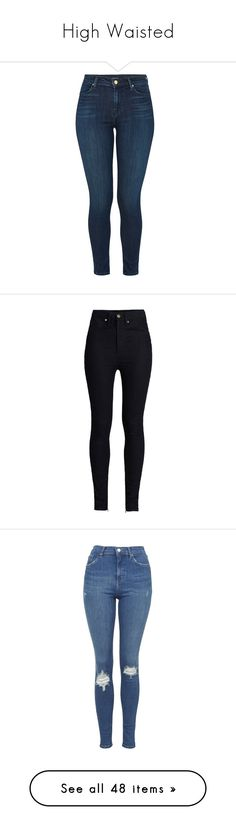 """""""High Waisted"""" by anna-fozo ❤ liked on Polyvore featuring jeans, pants, bottoms, calças, fix, dark denim skinny jeans, high rise skinny jeans, high waisted skinny jeans, super skinny jeans and dark wash skinny jeans"""
