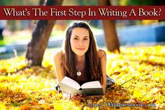 What Is The First Step In Writing A Book http://writetowin.org