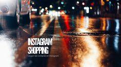 Descubre qué es Instagram Shopping y cómo comprar en Instagram. Comprar en Instagram es la verdadera revolución para Instagram Empresas.