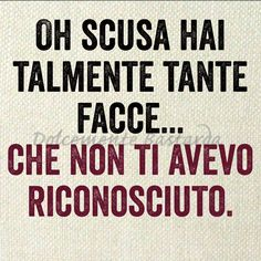 Deep Sentences, Italian Quotes, Italian Humor, Tumblr Love, Savage Quotes, Sarcasm Humor, Smile Quotes, How To Know, Slogan