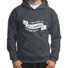 I JUST WANT TO GO CAMPING Gildan Hoodie (on man)