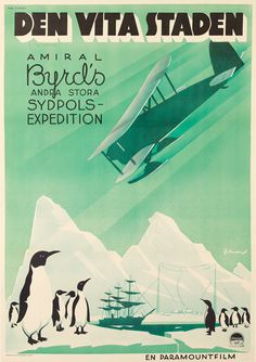 Art Deco Antarctic at its best! Little America was the name of a base camp in the Antarctic, and this poster was promoting a documentary about Amiral Byrd's second expedition there.