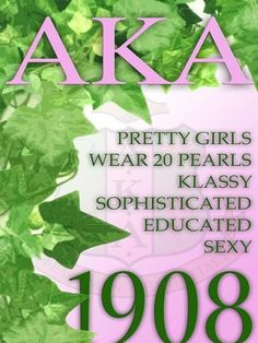 <3 Love My AKA <3 Aka Sorority, Alpha Kappa Alpha Sorority, Sorority Gifts, Aka Founders, Pretty In Pink, Pretty Girls, Sorority Pictures, Letter Organizer, Divine Nine