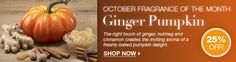 Every month Partylite has a frangrance of the month...October is Ginger Pumpkin.  Everything you order is this scent is 25% off during October.  To place an order, go to my website www.partylite.biz/bonniesue and look for hostess Janelle Cannon to get this special deal!