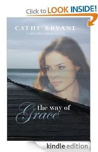 Free Kindle eBook:   The Way of Grace    Author: Cathy Bryant  Genre: Cathy Bryant  Romantic Suspense  $0.00 (February 15 and 16 only)
