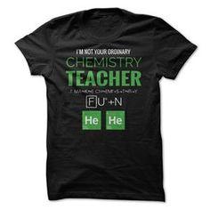 CHEMISTRY TEACHER  MAKING CHEMISTRY FUN TSHIRT