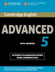 Cambridge English Advanced 5 contains four complete and authentic examination papers for the Cambridge English: Advanced exam, also known as Cambridge Advanced Certificate in English (CAE). Cambridge English: Advanced 5 with answers (Cambridge University Press)