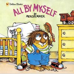 Gr 1 - All By Myself - Mercer Mayer - Google Book Preview