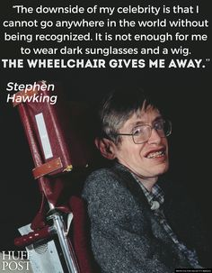 These 7 Stephen Hawking Quotes Will Make You Smile - Such an amazing guy who made such phenomenal discoveries - in spite of his hugely disabling disease. New Quotes, Words Quotes, Bible Quotes, Inspirational Quotes, Funny Quotes, Motivational, Stephen Hawking Books, Stephan Hawkings, Funny Watch