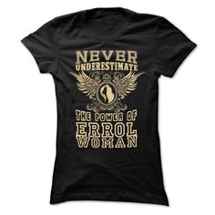 Never Underestimate... Errol Women - 99 Cool City Shirt !  #ERROL #shirt #tshirt. Get it now ==> https://www.sunfrog.com/Never-Underestimate-Errol-Women--99-Cool-City-Shirt-.html?74430