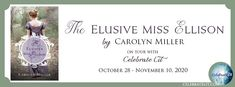 About the Book Book: The Elusive Miss Ellison Author: Carolyn Miller Genre: Historical, Regency Fiction Release Date: February 28, 2017 ... Caroline Miller, History Classroom, Fictional World, Happy Reading, The Rev, Historical Romance, Book Review, My Images, Good Books