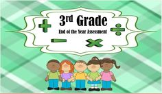 3rd grade end of the year assessment. Aligned to the Common  Core Standards for third grade students.