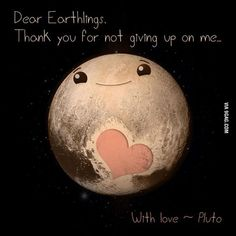 From Pluto with love. #PlutoFlyby #9gag by 9gag