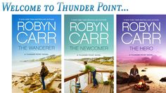 Robyn Carr - Newsletter  Her new series starting with The Wanderer in March, 2013.  I've read all her series.