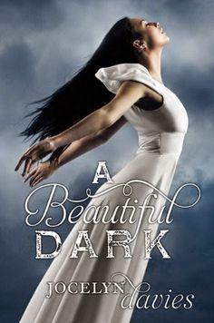 Dulce Fantasia: A Beautifull Dark  Jocelyn Davies