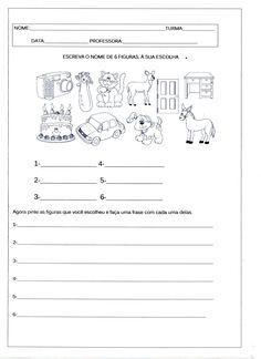 Escreva o nome das figuras-palavras e frases