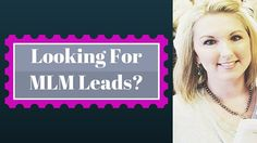 9 Places To Find MLM Leads