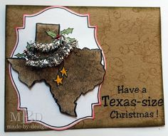 Texana Designs card design by Design Team Member Megan Bickers using our Jam'n Christmas Texas (large), Jam'n Holly and Jam'n Have a Texas-size Christmas!  Love it!