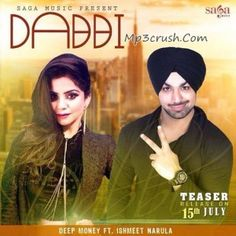 Dabbi – Deep Money Ft. Ishmeet Narula | Mp3Crush .Dabbi By Deep Money Free Download Song From mp3 crush and video link is also available with more stuf for mobile.Deep Money Now With Ismeet Narula With upcoming Song Dabbi.Teaser Out 14/7/2014. The teaser is droppin tomorrow. Dabbi Ishmeet Narula and Deep money.