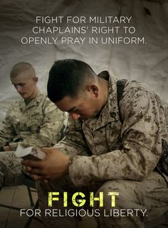 Military chaplains should be free to openly pray in uniform. We must defend their religious liberty.