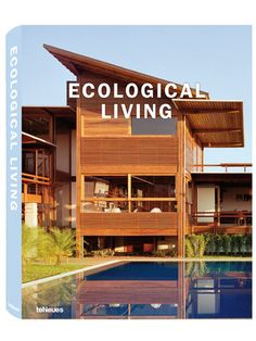 Ecological Living by teNeues