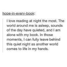 This is why one can read until 3am or later