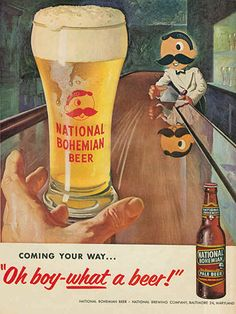 National Bohemian Beer Ad. National was one of several Baltimore Maryland breweries.