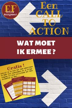 Een call-to-action, wat moet ik ermee? Auto Entrepreneur, Call To Action, Office Management, Marketing, Blog, Teamwork, Link, Blogging