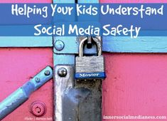 Helping Your Kids Understand Social Media Safety - what to tell your kids when you have the Big Talk about social media