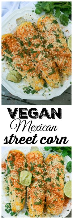 Authentic Mexican street corn with vegan mayo and a homemade 'cotija cheese' crumble on top. Super legit!