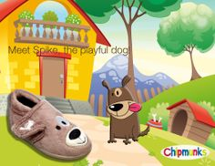 Meet Spike, our playful dog!  Coming soon!  #Dog #Slippers #Footwear #Childrens #Chipmunks