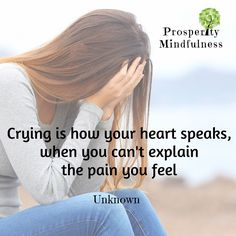 Crying is how your heart speaks, when you can't explain the pain you feel ~ Unknown #prosperitymindfulness #karonwaddell #learn #grow #personaldevelopment #selfhelp #selfcare #beliefs #askforhelp #positivethoughts #positivity #quotes #quoteoftheday #lifequotes #positivevibes #positivemind  #pickoftheday #quotesofinstagram #quotestag #friday #mentalhealth #ptsd #mentalhealthawarness #anxiety #selflovequotes #instaquotes #instalikes #compassion