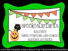 Spooky Compound, Complex,and Simple Sentences:Halloween Center Activity Simple Compound Complex Sentences, Simple Sentences, Sorting Activities, Holiday Activities, Middle School Literacy, Sentence Building, 3rd Grade Writing, Fall Months, Common Core Ela