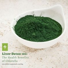 Liver Detox 101: The Health Benefits of Chlorella #Health #Detox #Superfoods