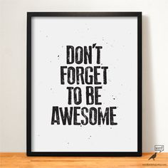 Be Awesome, Typographic Art, Inspirational Print, Motivational Wall Decor, Black and White Art, Office Wall Art, Motivational Art, Bedroom Decor