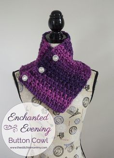 Enchanted Evening Button Cowl - Free Pattern   www.thestitchinmommy.com