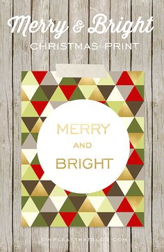 Free Merry and Bright printable for home decor or gift giving this holiday season.