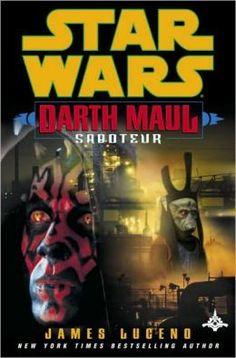 Star Wars Darth Maul: Saboteur  by James Luceno