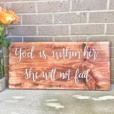 God is within her, she will not fail. Psalm 46:5 Wooden sign!