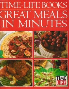 Great Meals in Minutes (Time-Life Books) by Rh Value Publishing, http://www.amazon.com/dp/0517077655/ref=cm_sw_r_pi_dp_F3oArb0PBCHTP