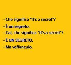 È un segreto
