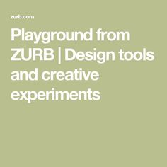 Playground from ZURB   Design tools and creative experiments