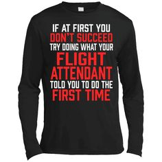 Hi everybody!   Do It Like Flight Attendant Told You Funny Gift T-Shirt - Long Sleeve Tee https://vistatee.com/product/do-it-like-flight-attendant-told-you-funny-gift-t-shirt-long-sleeve-tee/  #DoItLikeFlightAttendantToldYouFunnyGiftTShirtLongSleeveTee  #DoGiftTSleeveTee #ItTTee #Like #FlightSleeve #AttendantShirtSleeve #ToldSleeve #YouTee #Funny #Gift #T #Shirt # #Tee #LongSleeve #SleeveTee