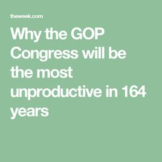Why the GOP Congress will be the most unproductive in 164 years