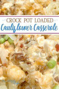 Crock Pot Loaded Cauliflower Casserole Tossing frozen cauliflower in the crock pot and topping it with shredded cheese, cream cheese, bacon and green onions tastes SO good and makes a super easy side dish! Another benefit is that this recipe is low-carb! Low Carb Side Dishes, Side Dishes Easy, Vegetable Side Dishes, Vegetable Recipes, Crock Pot Vegetables, Veggies, Diabetic Side Dishes, Keto Crockpot Recipes, Slow Cooker Recipes